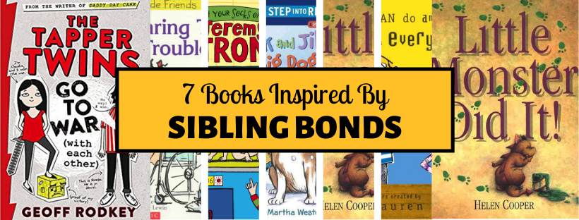 7 Books That Celebrate Sibling Bonds