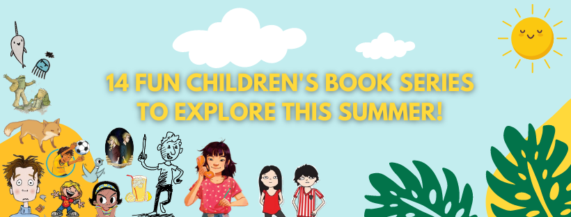 14 Fun Children's Book Series for this Summer!