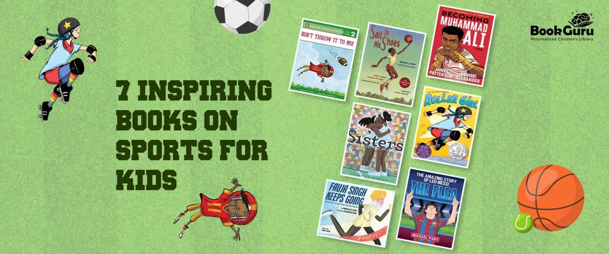 7 Inspiring Books on Sports for Kids